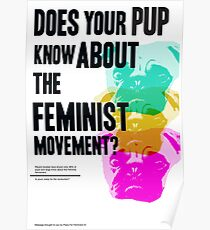 Is Your Pup Ready for the Feminist Revolution Poster