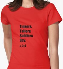 Tinker & Tailor & Soldier & Spy Women's Fitted T-Shirt