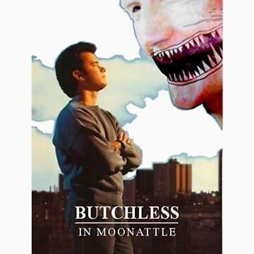 Butchless In Moonattle by butchmoon