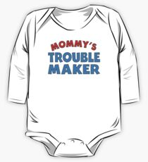 Mommy's Trouble Maker One Piece - Long Sleeve