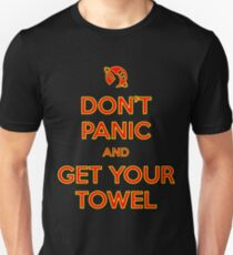 Don't Panic and Get Your Towel T-Shirt