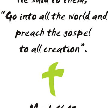Go Into the World and Preach the Gospel to All Creation by parable