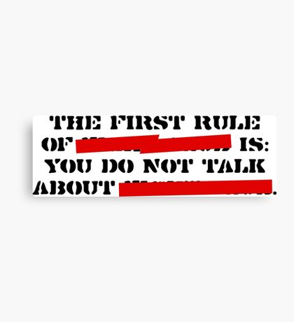 the first rule of fight club Canvas Print