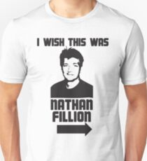 I Wish This Was Nathan Fillion T-Shirt