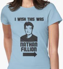 I Wish This Was Nathan Fillion Women's Fitted T-Shirt