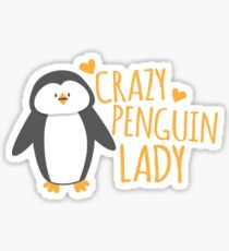 Crazy Penguin Lady  Sticker
