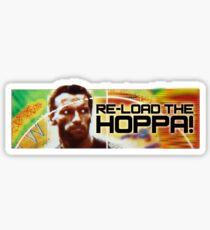 Re-load The Hoppa! Sticker