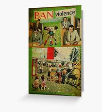 ban violence in the workplace Greeting Card