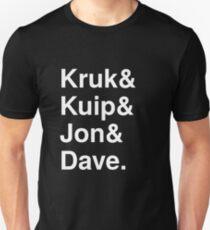 Kruk& Kuip& Jon& Dave. Unisex T-Shirt