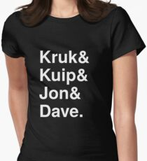 Kruk& Kuip& Jon& Dave. Women's Fitted T-Shirt