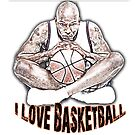 I Love Basketball by Mental Itch