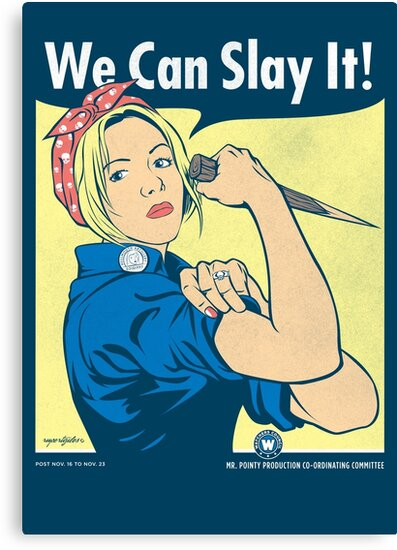 Buffy the Riveter by AJ Paglia