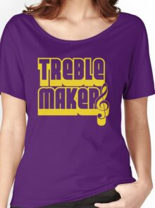 Treblemakers Women's Relaxed Fit T-Shirt