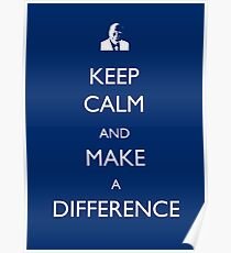 Keep Calm and Make a Difference Poster