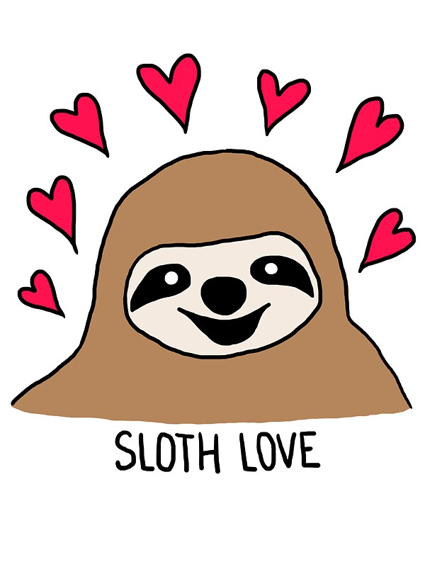 Sloth love shirt by aoifethegreat