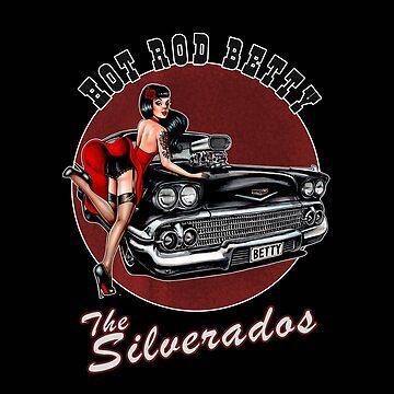 Hot Rod Betty - The Silverados  by TheSilverados