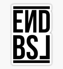 End BSL Text (Black) Sticker