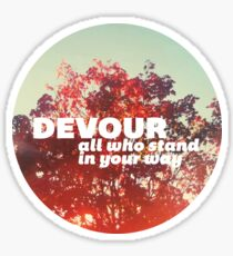Devour All Who Stand In Your Way (Light Tree) Sticker