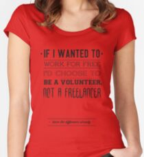 Freelance is NOT free. Women's Fitted Scoop T-Shirt
