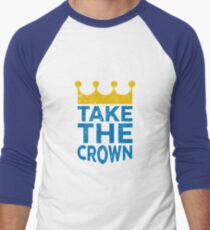 Take the Crown Men's Baseball ¾ T-Shirt