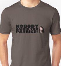 Camiseta ajustada ¡Nadie te preguntó Patrice!
