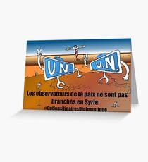 Caricature Options Binaires les moniteurs de l'ONU en Syrie Greeting Card