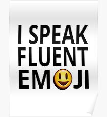 I Speak Fluent Emoji Poster