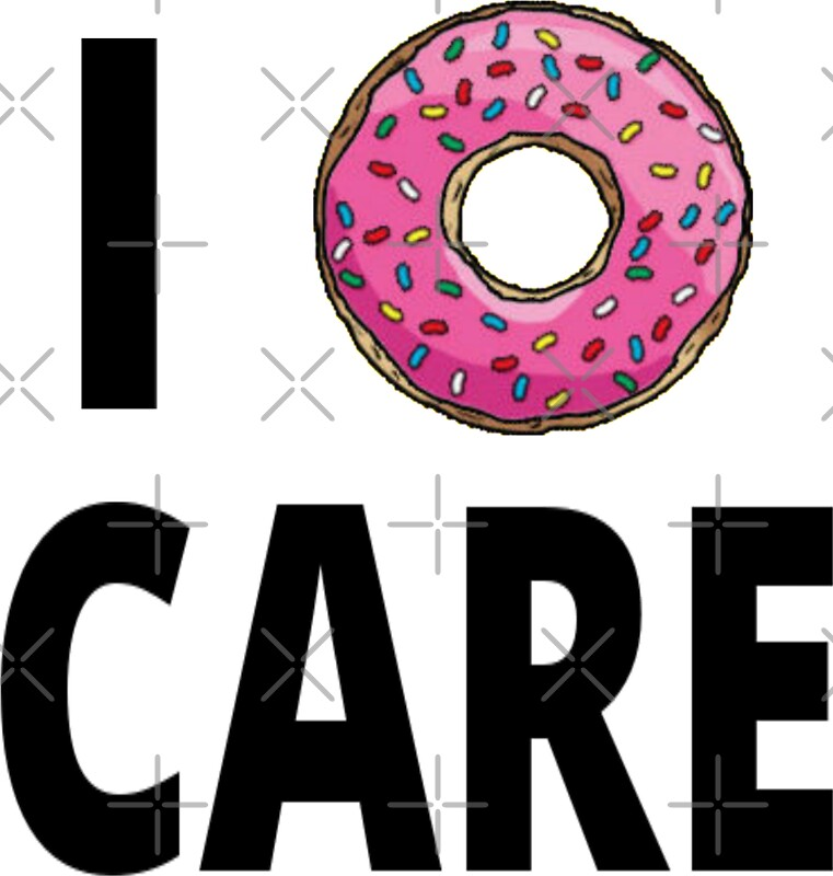 I donut care by coolfuntees