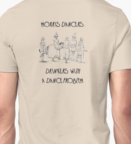 Morris Dancers - Drinkers With A Dance Problem T-Shirt