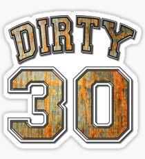 Dirty 30 Rusty Metal Sticker