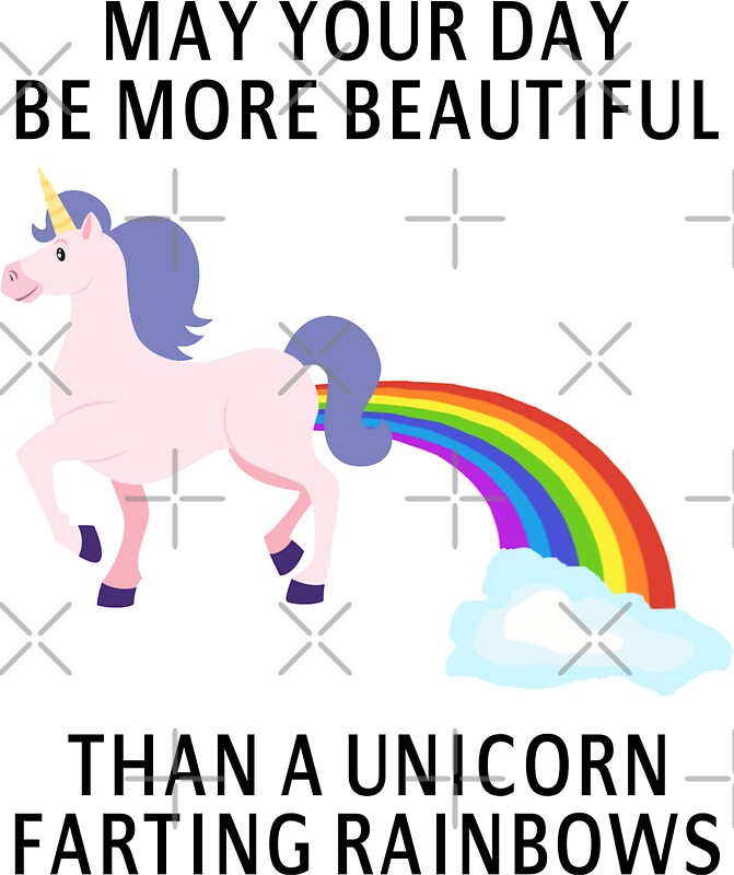 Wall stickers unicorn - Quot May Your Day Be More Beautiful Than A Unicorn Farting