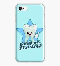 Dentist Dental Hygienist - Keep On Flossing iPhone Case/Skin
