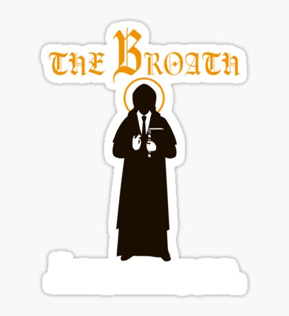 The Broath Sticker