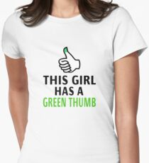 This Girl Has A Green Thumb Women's Fitted T-Shirt