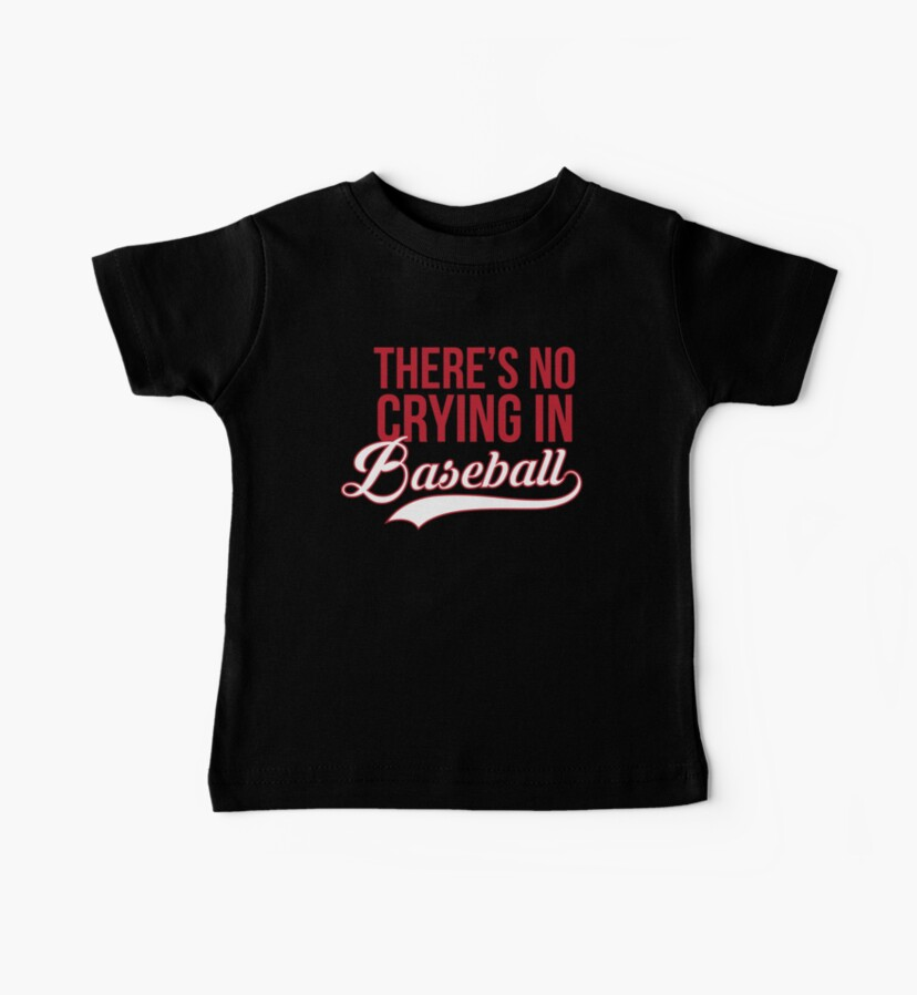 Theres No Crying In Baseball Slim Fit TShirt Gift Trending Design T Shirt