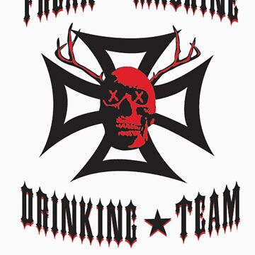 Freak Machine Drinking Team by codyst