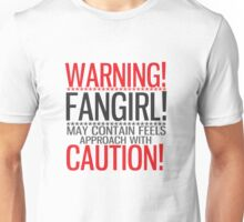 WARNING! FANGIRL (II) Unisex T-Shirt