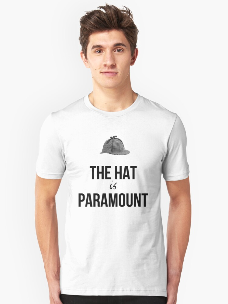 The Hat is Paramount - Cabinlock Unisex T-Shirt Front