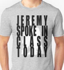 Jeremy in Class Unisex T-Shirt
