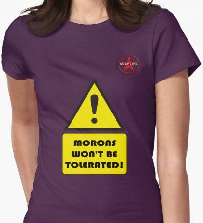 GeekGirl - Morons T-Shirt