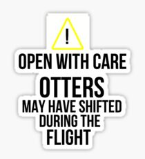 Otters may have shifted during the flight. Sticker