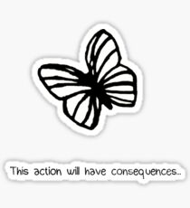 This Action Will Have Consequences... Sticker