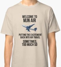 MJN Air - Putting the excitement back into air travel Classic T-Shirt