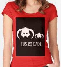 FUS RO DAD! Women's Fitted Scoop T-Shirt