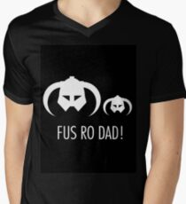 FUS RO DAD! Men's V-Neck T-Shirt
