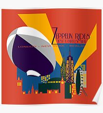 Zeppelin Rides are Just a Universe Away Poster