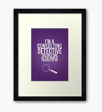 The Only Consulting Detective Framed Print