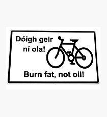 irish burn fat not oil road sign on white Photographic Print