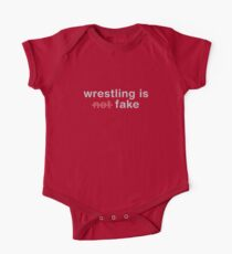 wrestling is not fake One Piece - Short Sleeve