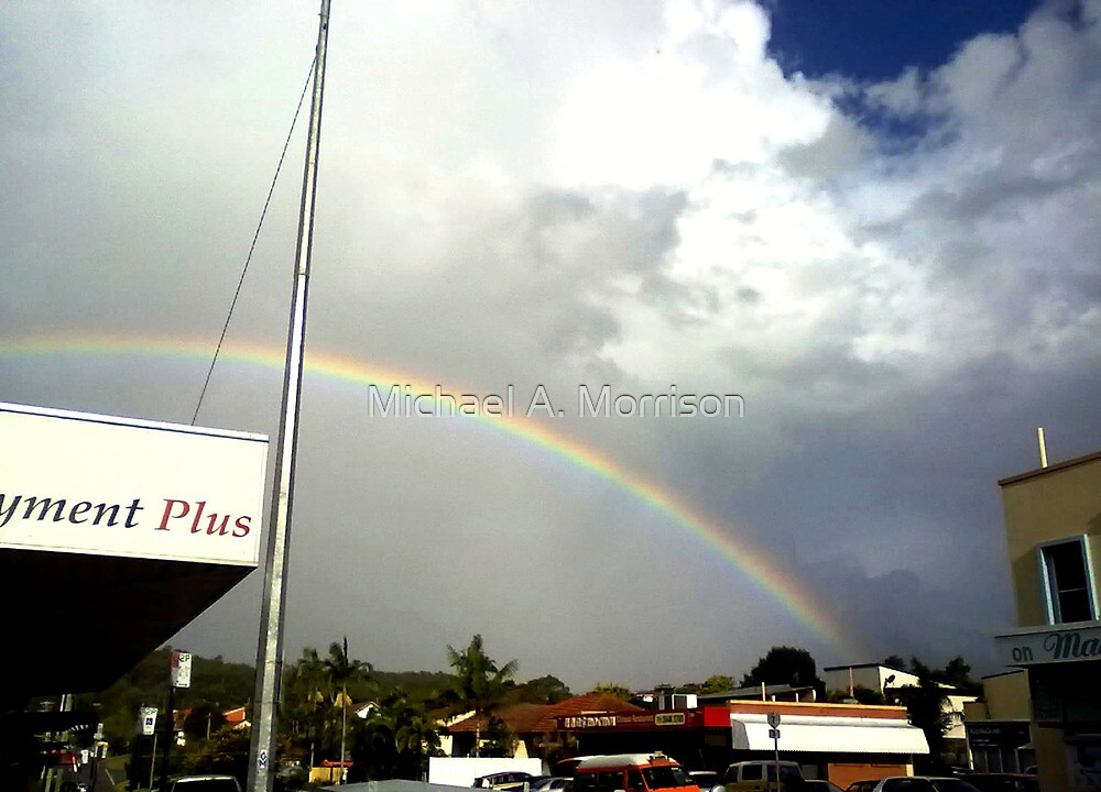 rainbow over suburbia  by Michael A. Morrison